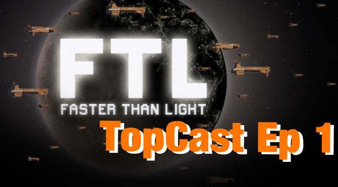 TopCast Ep1 : Faster Than Light