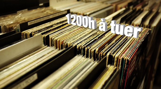 1200 heures à tuer – Ep1 – Time out et Are You Experienced